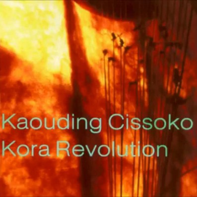 Song of the Day: 'Kora Revolution' by Kaouding Cissoko