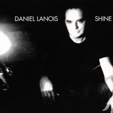 Song of the Day: 'Shine' by Daniel Lanois