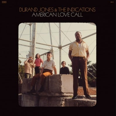 'Sea Gets Hotter' by Durand Jones & The Indications