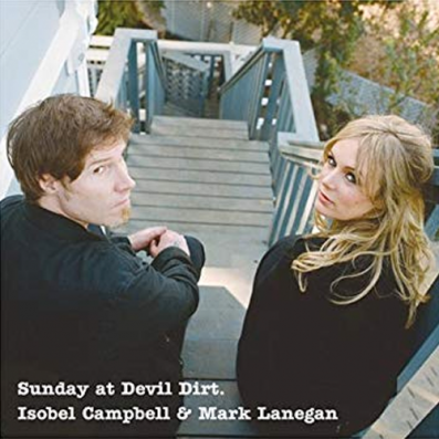 'Fight Fire With Fire' by Isobel Campbell & Mark Lanegan