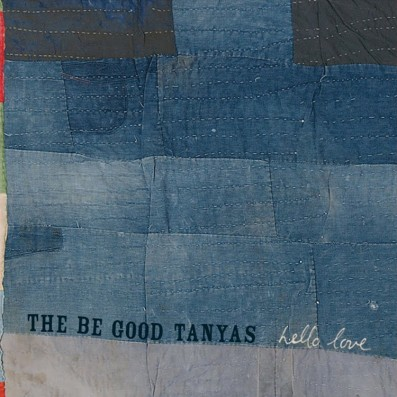 'Hello Love' by The Be Good Tanyas